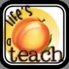 Life's a Teach