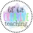 Lil' Bit Creative Teaching