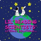 Lil' Reading Scientists Literacy Solutions