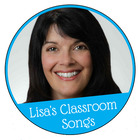 Lisa's Classroom Songs