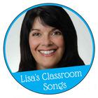 Lisa's Classroom Songs