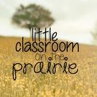 Little Classroom on the Prairie