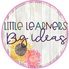 Little Learners Big Ideas
