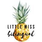 Little Miss Bilingual