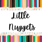 Little Nuggets