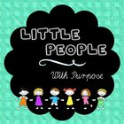 Little People with Purpose