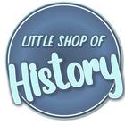 Little Shop of History