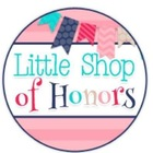 Little Shop of Honors