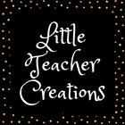 Little Teacher Creations