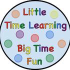 Little Time Learning Big Time Fun