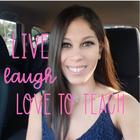 Live - Laugh - Love to Teach
