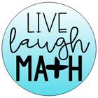 Live Laugh Math
