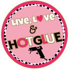 Live Love And Hot Glue