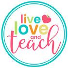 Live Love and Teach