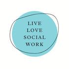 Live Love Social Work