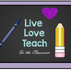 Live Love Teach - In The Classroom