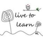 Live to Learn