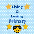 Living and Loving Primary