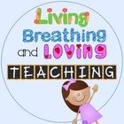 Living Breathing and Loving Teaching