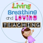 Living Breathing and Loving Teaching