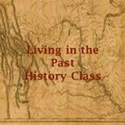Living in the Past History Class