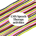 LMS Speech Therapy activities
