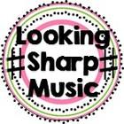 Looking Sharp Music