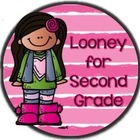 Looney for Second Grade
