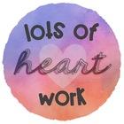Lots of Heart Work