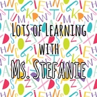 Lots of Learning with Ms Stefanie