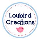 Loubird Creations