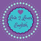 Love 2 Learn English