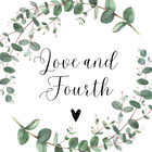Love and Fourth