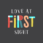 Love at FIRST Sight - Melanie Hinrichsen
