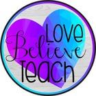 Love Believe Teach with Jo-Ellen Foody