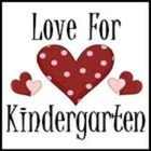 Love For Kindergarten