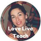 Love Live Teach