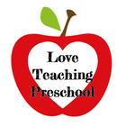 Love Teaching Preschool