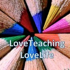 LoveTeachingLoveLife