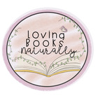 Loving Books Naturally