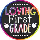 Loving First Grade