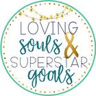 Loving Souls and Superstar Goals