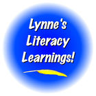 Lynne's Literacy Learnings