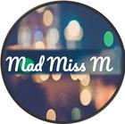 Mad Miss M