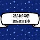 Madame Amazing