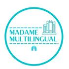 Madame Multilingual