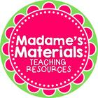 Madame's Materials