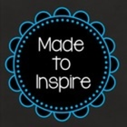 Made to Inspire