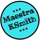 Maestra KSmith