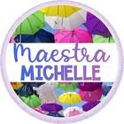 Maestra Michelle